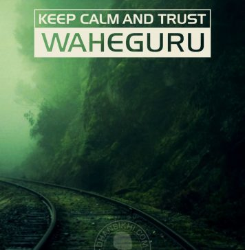 Keep calm and trust waheguru