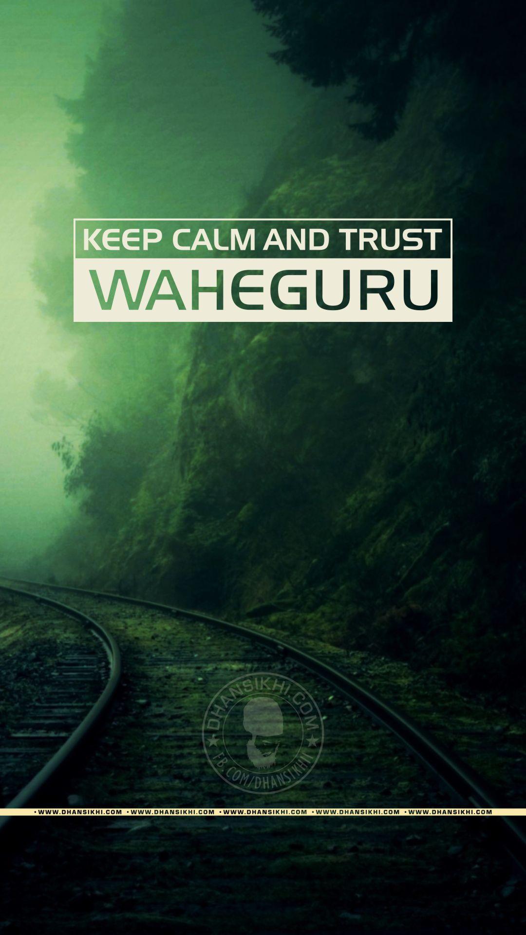 Keep calm and trust waheguru