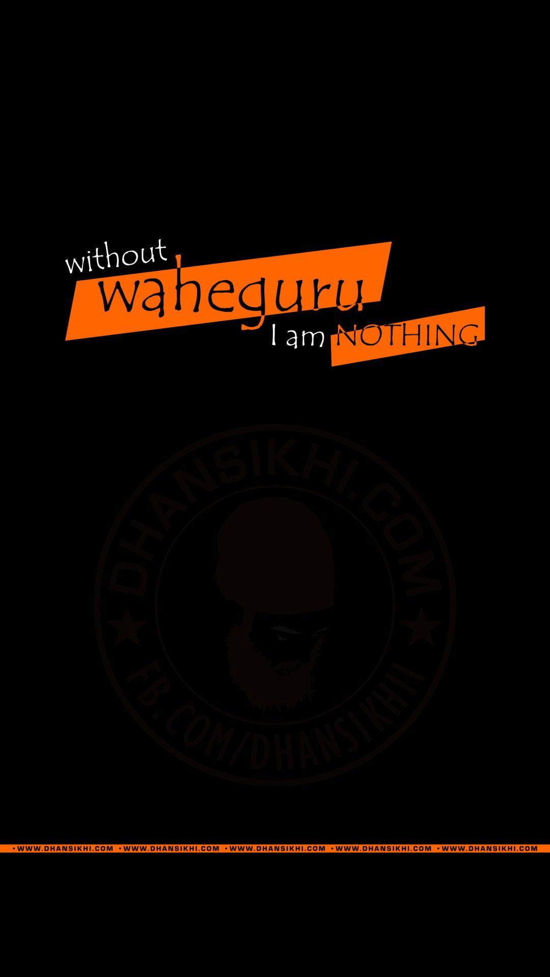 mobile wallpaper without waheguru i am nothing gurbani quotes