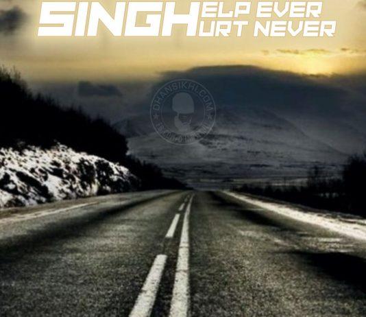 Singh help ever hurt never