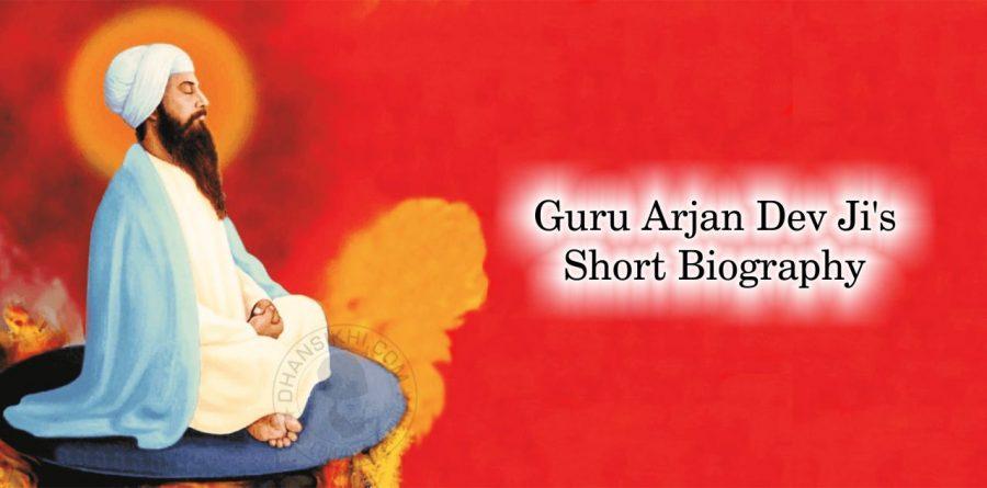 Guru Arjan Dev Ji's Short Biography