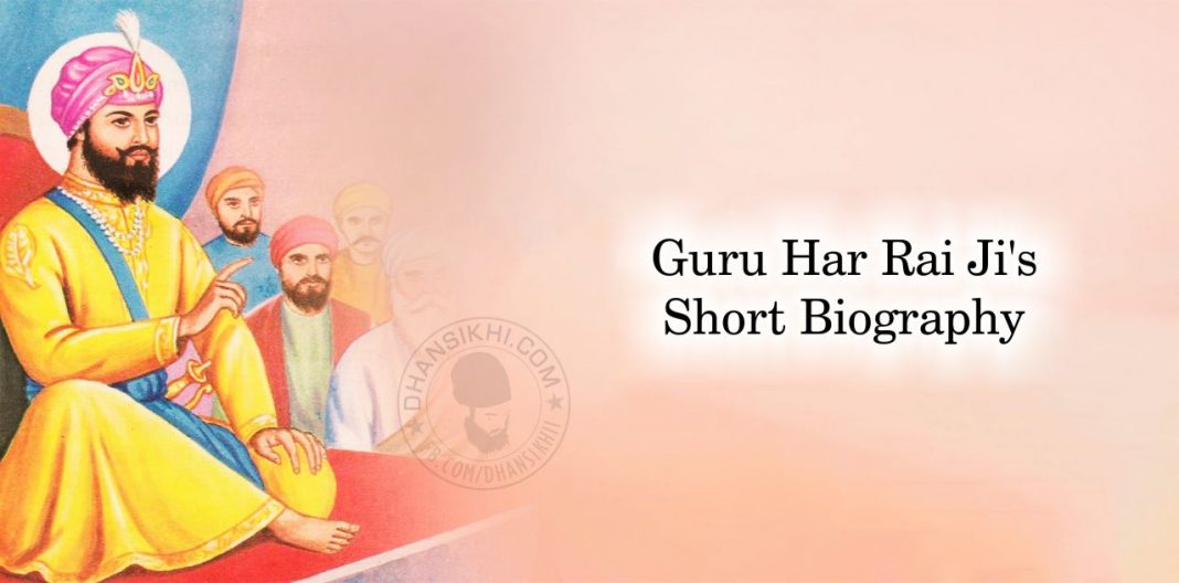 Guru Har Rai Ji's Short Biography