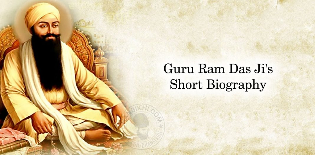Guru Ram Das Ji's Short Biography