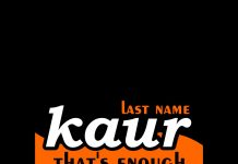 Mobile Wallpaper - Last Name Kaur Thats Enough