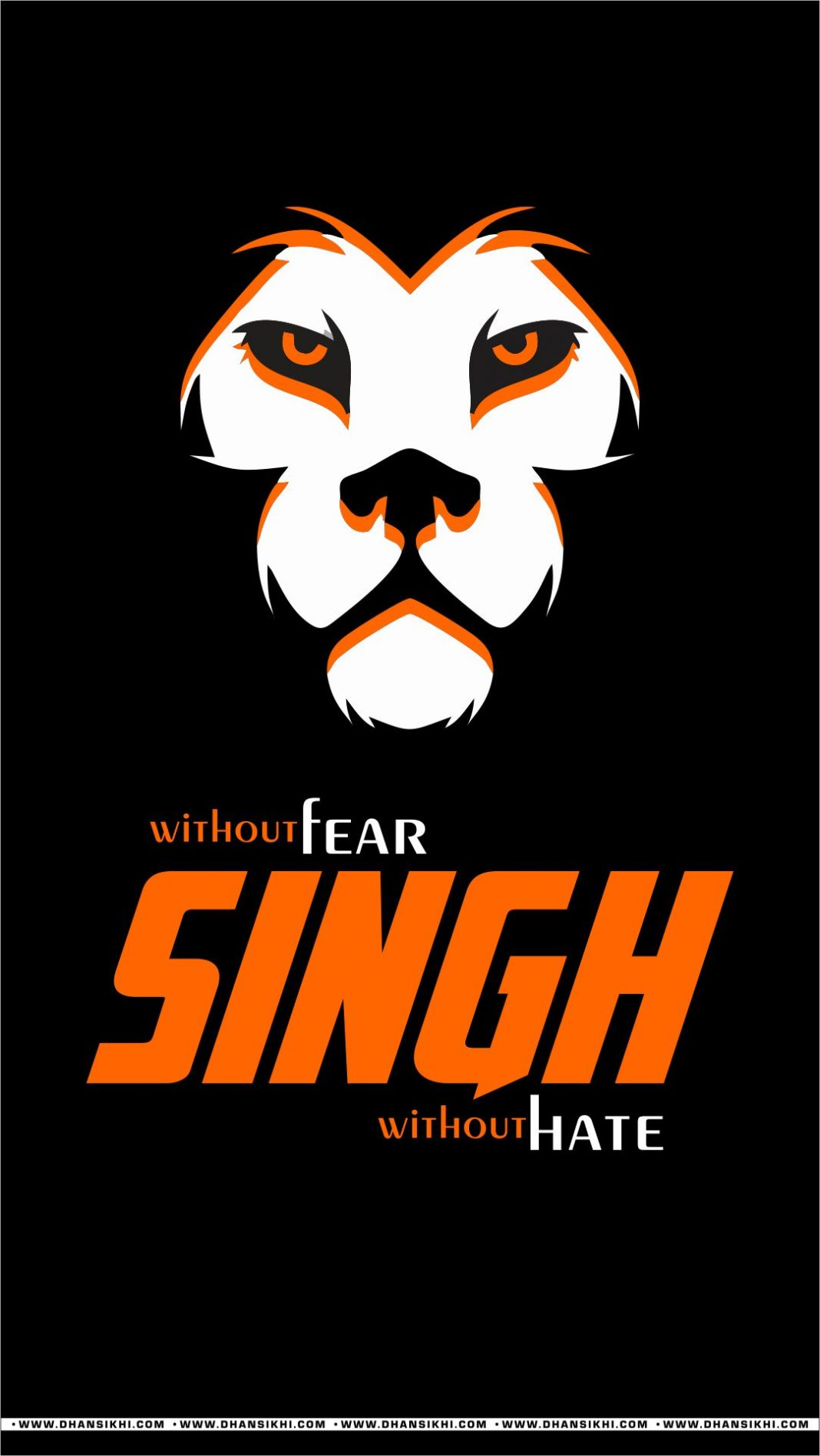 Mobile Wallpaper - Singh Without Fear Without Hate