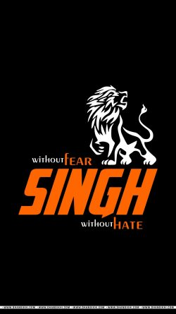 Mobile Wallpaper - Without Fear Without Hate Singh