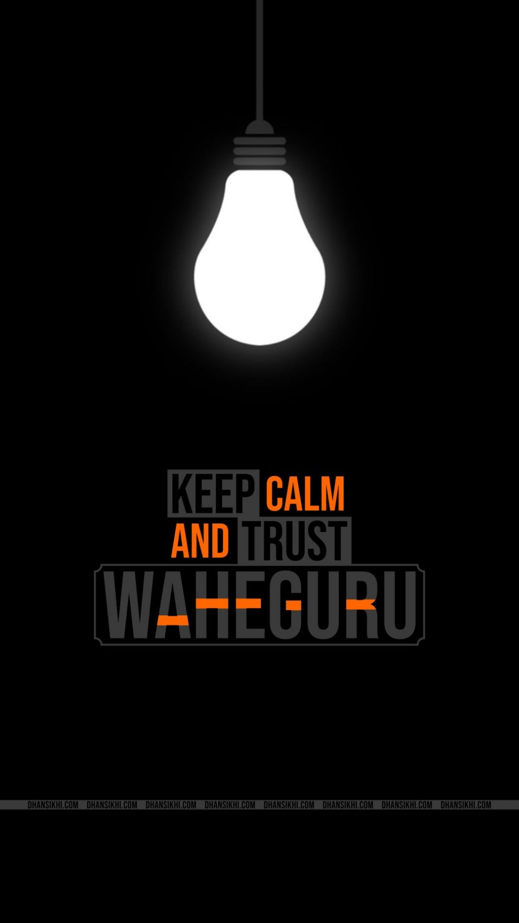 Mobile Wallpaper - Keep Calm And Trust Waheguru