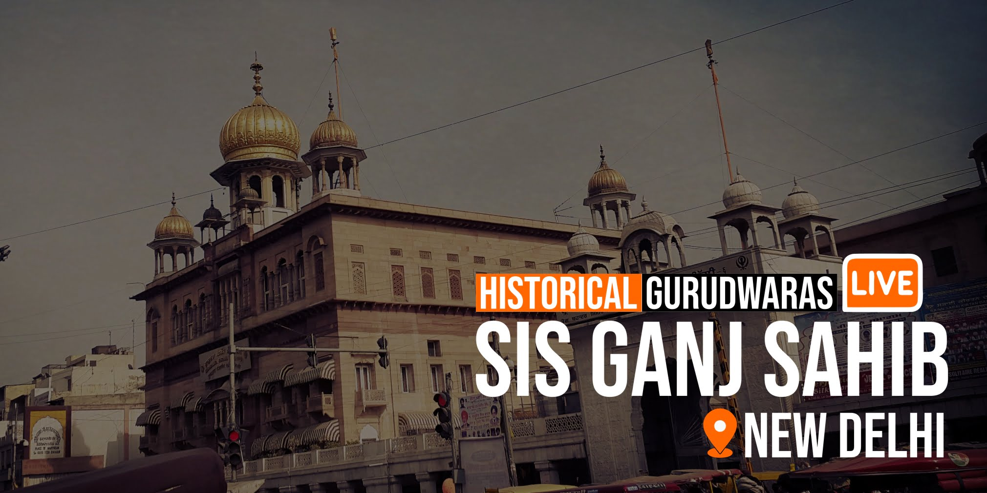 Live Audio From Sri Sis Ganj Sahib