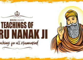 Teachings and quotes of Guru Nanak Dev Ji - Teachings for all Humankind